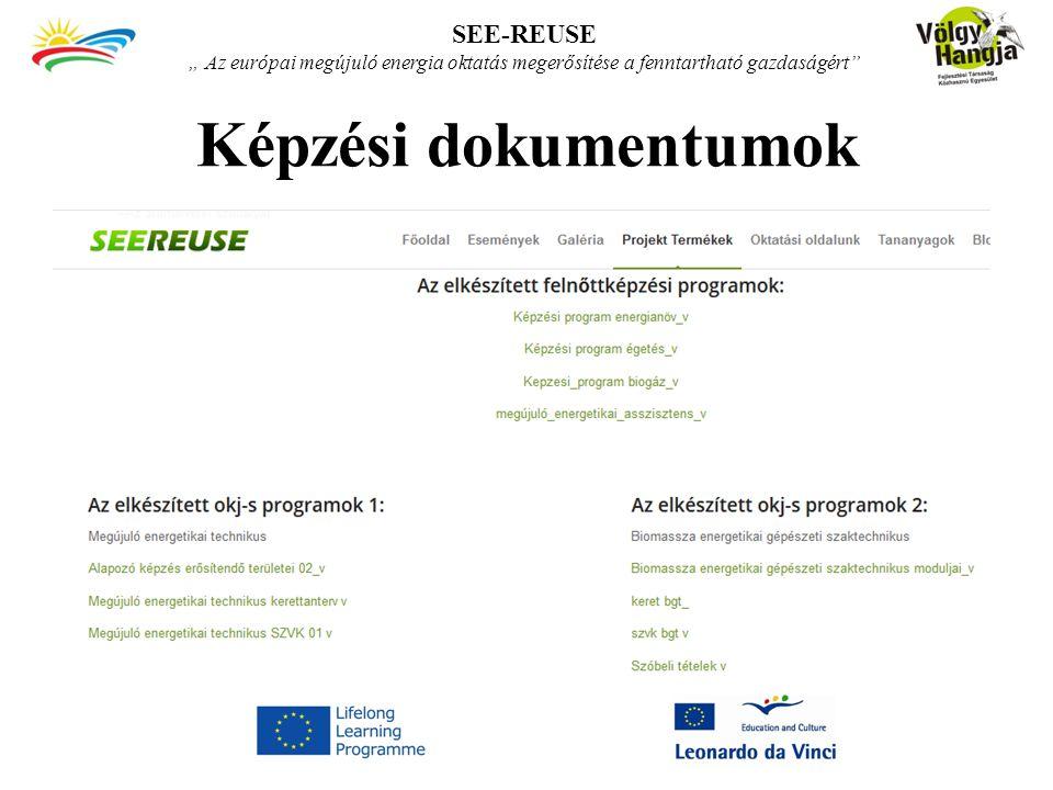 """Képzési dokumentumok SEE-REUSE """" Az európai megújuló energia oktatás megerősítése a fenntartható gazdaságért"""""""