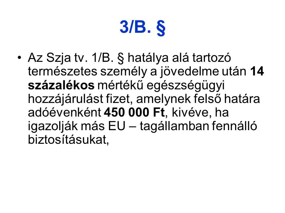 3/B.§ Az Szja tv. 1/B.