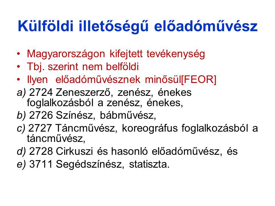 ÖSSZEGE A biztosítottat megillető, az Szja tv.