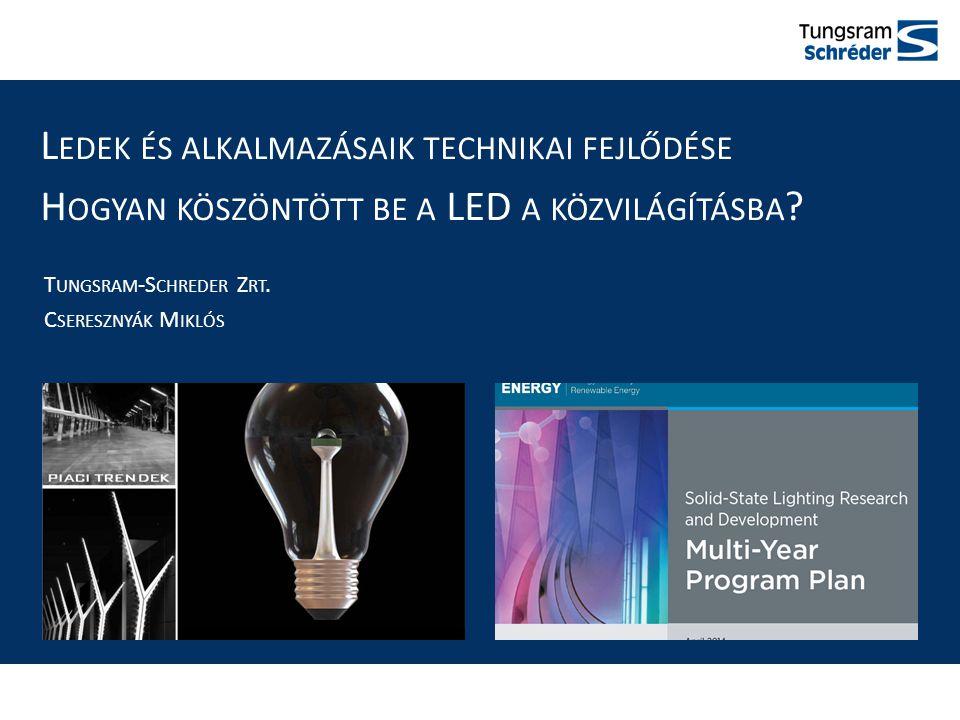 """2011- A LED FELÉ FORDULÁS McKinsey """" Lighting the Way tanulmány Ilyen voltIlyen lett 2016-ra a LED átveszi a vezető szerepet"""