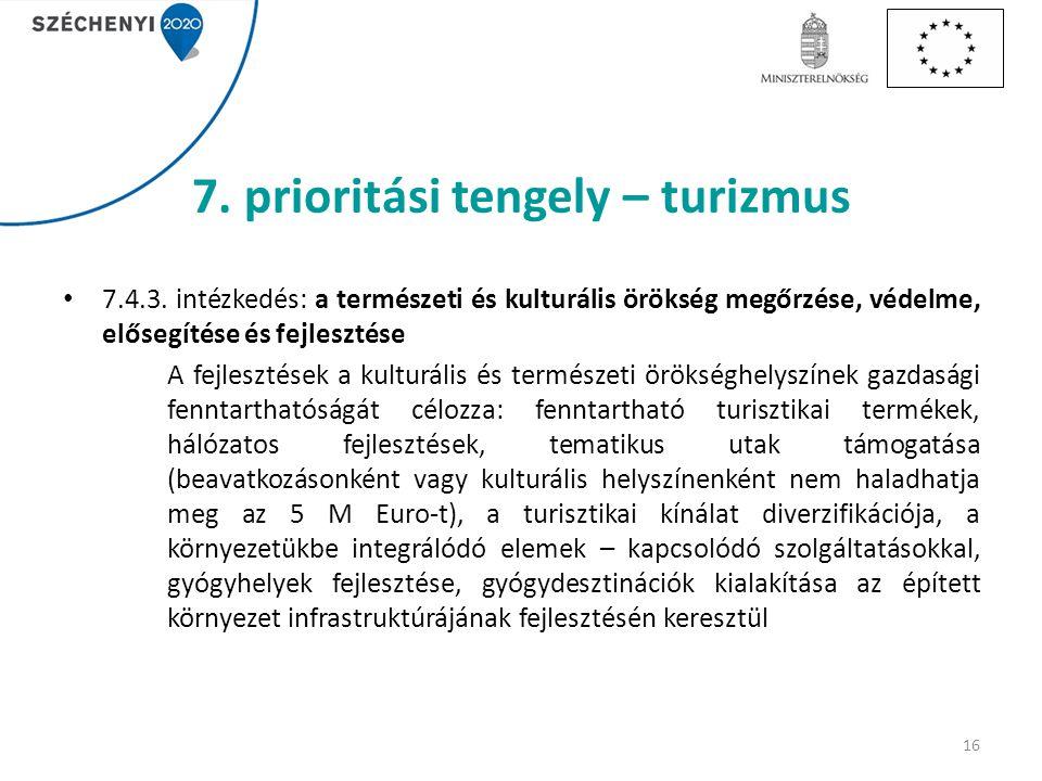 7. prioritási tengely – turizmus 7.4.3.