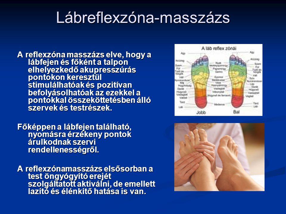 Lábreflexzóna-masszázs A reflexzóna masszázs elve, hogy a lábfejen és főként a talpon elhelyezkedő akupresszúrás pontokon keresztül stimulálhatóak és
