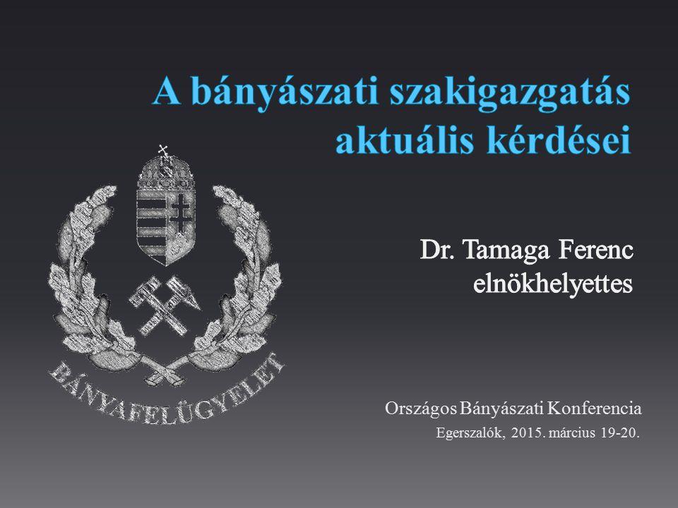 Országos Bányászati Konferencia Egerszalók, 2015. március 19-20.
