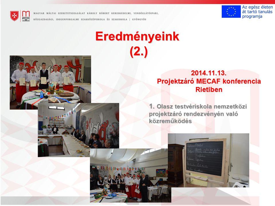 2014.11.13. Projektzáró MECAF konferencia Rietiben 1.