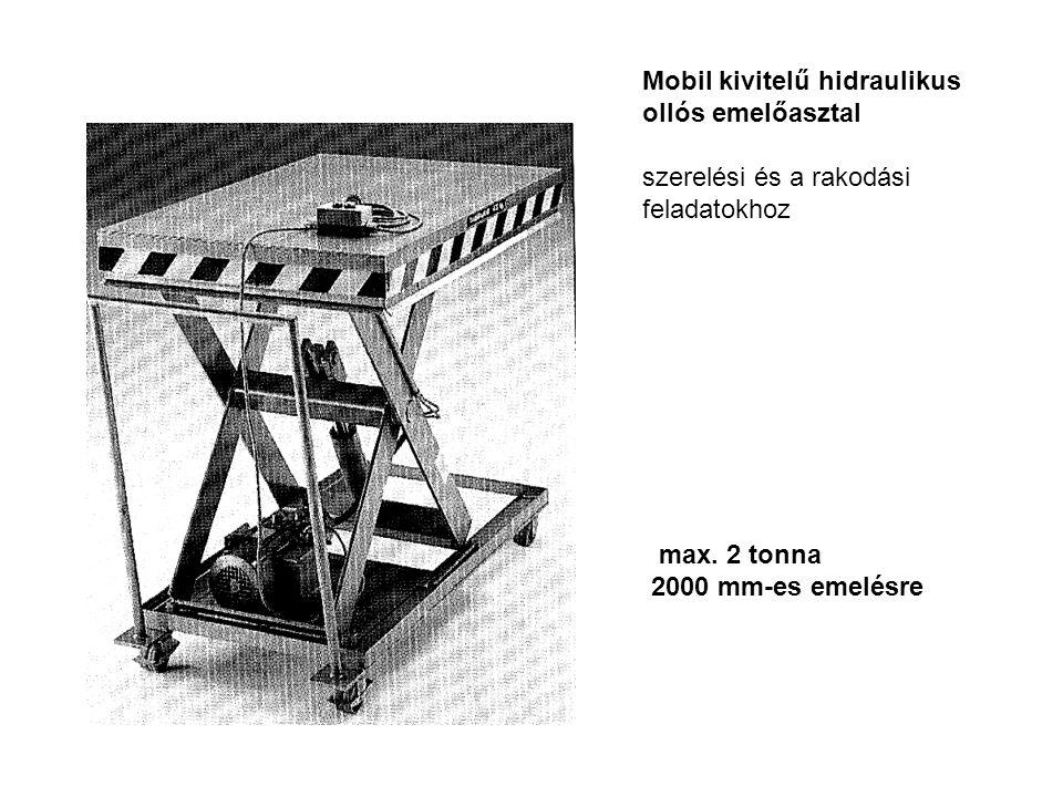 Mobil kivitelű hidraulikus ollós emelőasztal szerelési és a rakodási feladatokhoz max. 2 tonna 2000 mm-es emelésre