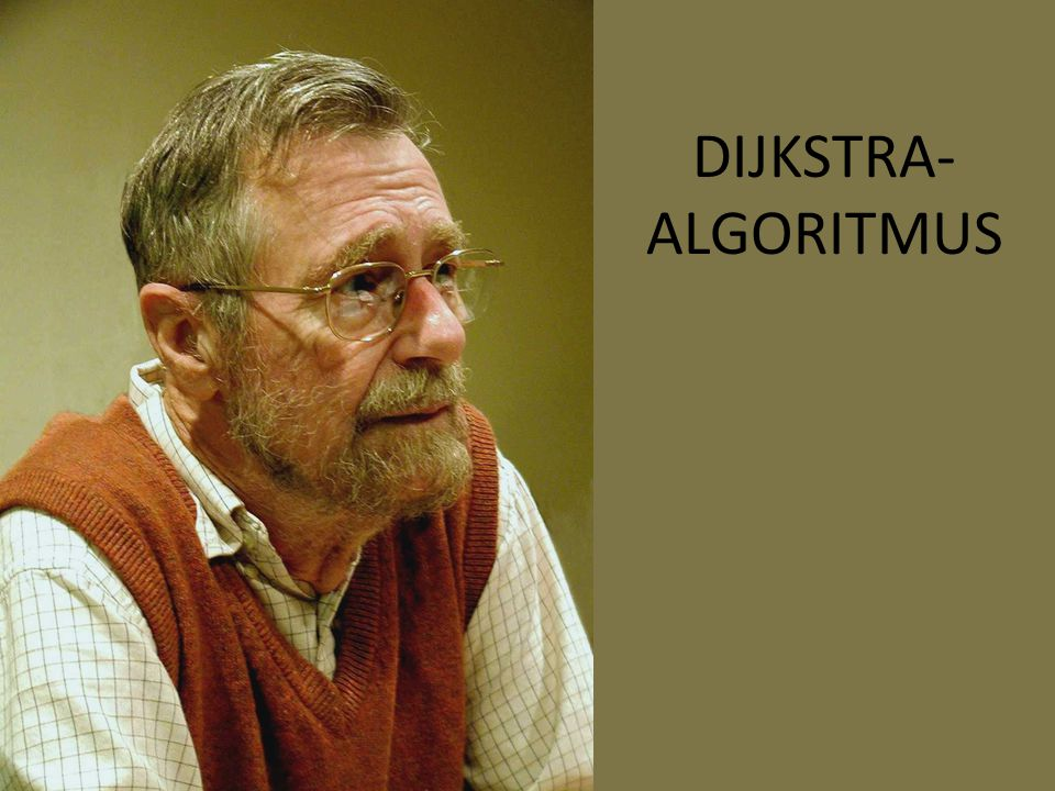 DIJKSTRA- ALGORITMUS