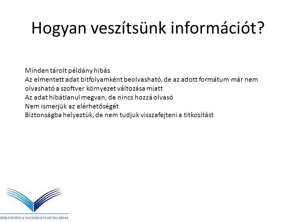 Hogyan veszítsünk információt.