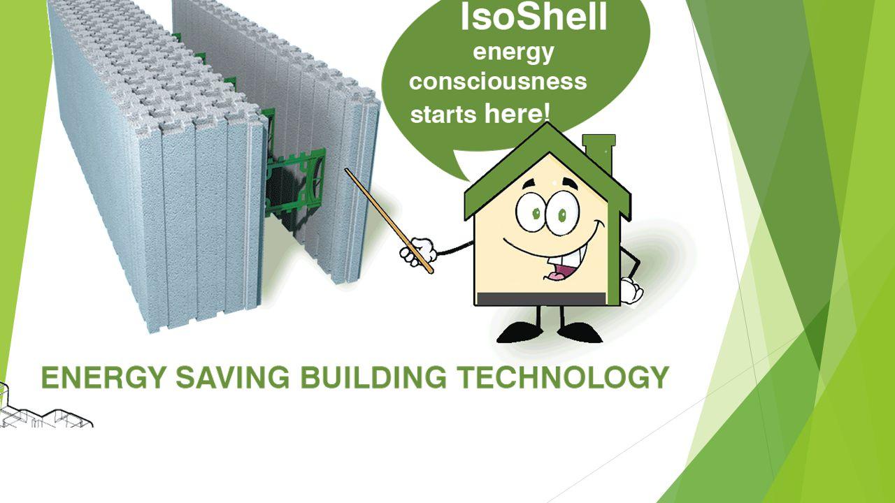TECHONOLÓGIA Az IsoShell az úgynevezet ICF (bennmaradó hőszigetelt zsalu) építési technológia képviselője, amely az alacsony energiafelhasználású és fenntartható épületek építésénél játszik fontos szerepet.