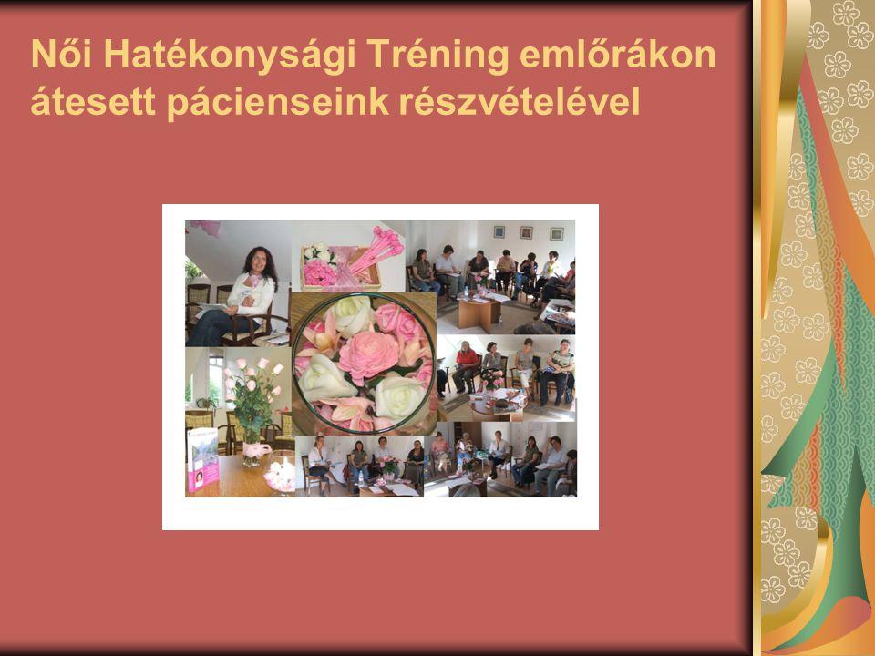 Női Hatékonysági Tréning emlőrákon átesett pácienseink részvételével