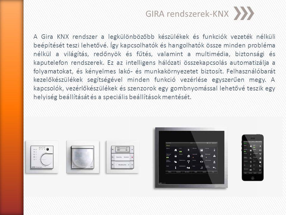 GIRA rendszerek-Rádiós buszrendszerek A rádiós buszrendszerrel gyorsan, tisztán és kedvezően bővíthetők vagy modernizálhatók a meglévő épületekben található villamos berendezések.