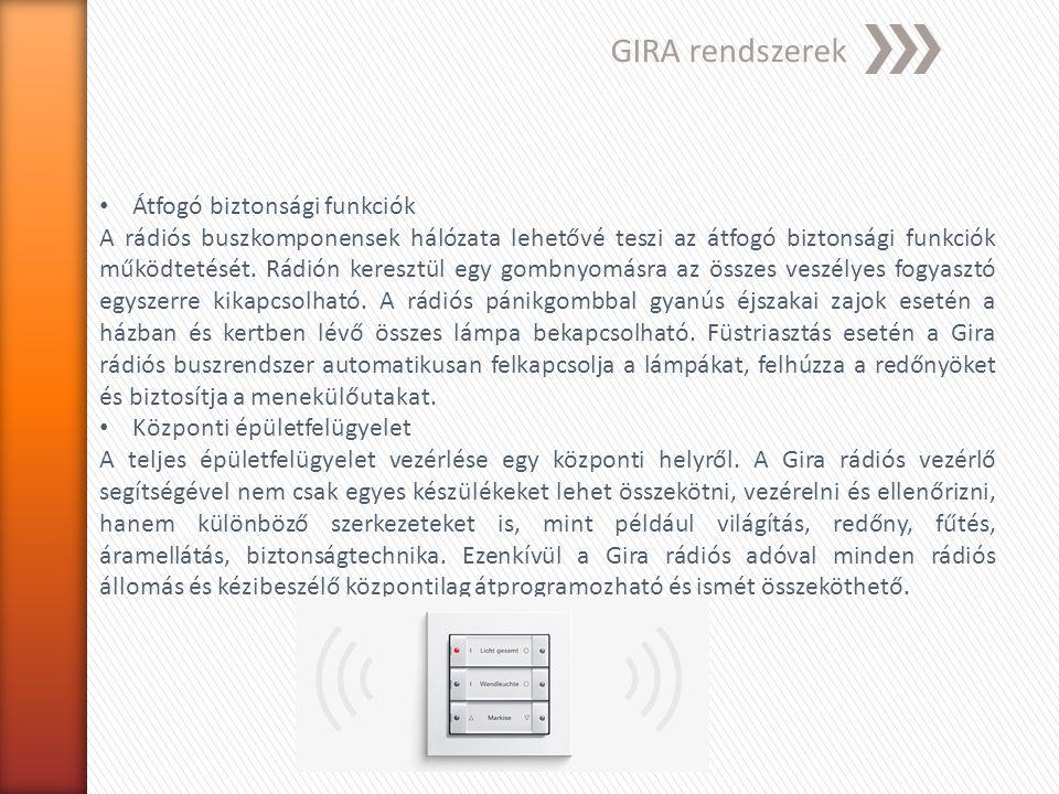 Egyéb példák Nikobus, Berker, Domintell, Theben TAC Xenta 300 Szabadon programozható, kommunikációs funkcióra képes.