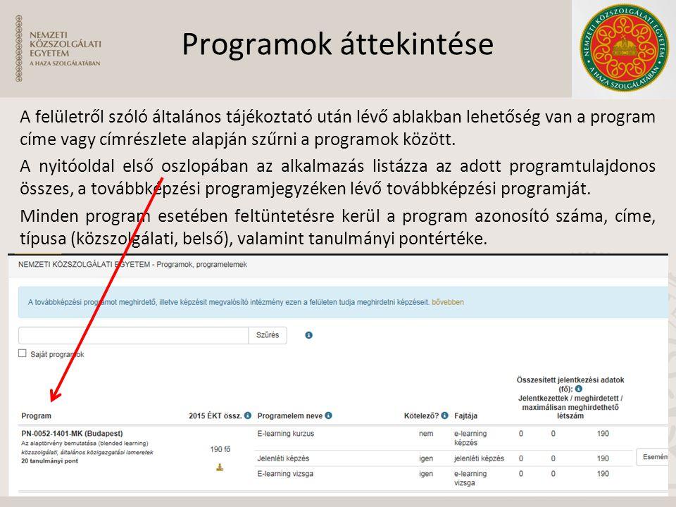 Programok áttekintése A felületről szóló általános tájékoztató után lévő ablakban lehetőség van a program címe vagy címrészlete alapján szűrni a progr