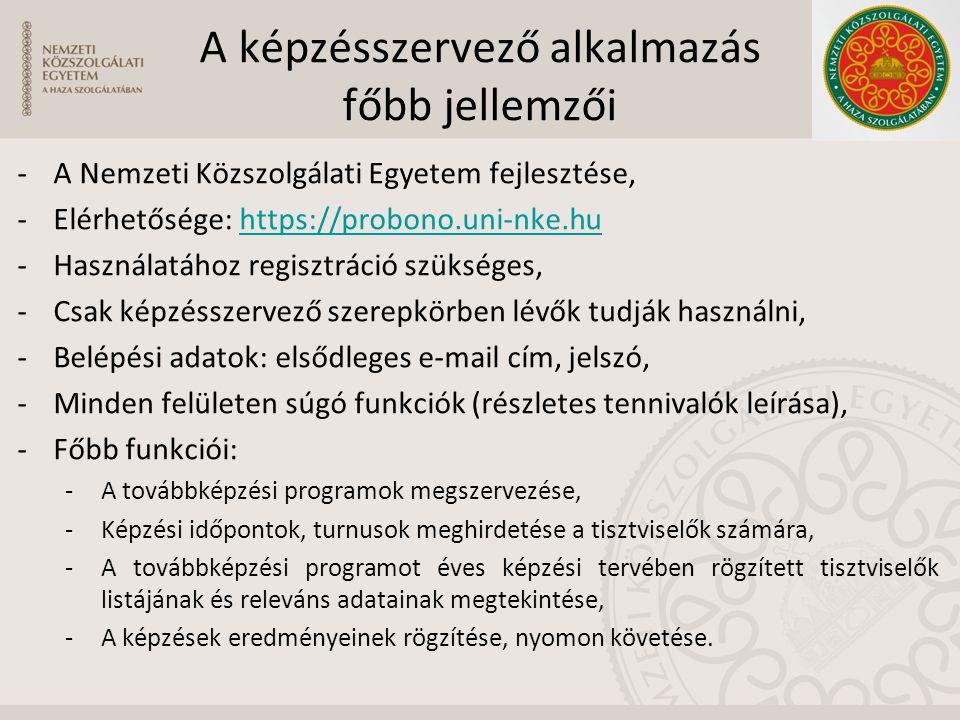-A Nemzeti Közszolgálati Egyetem fejlesztése, -Elérhetősége: https://probono.uni-nke.huhttps://probono.uni-nke.hu -Használatához regisztráció szüksége