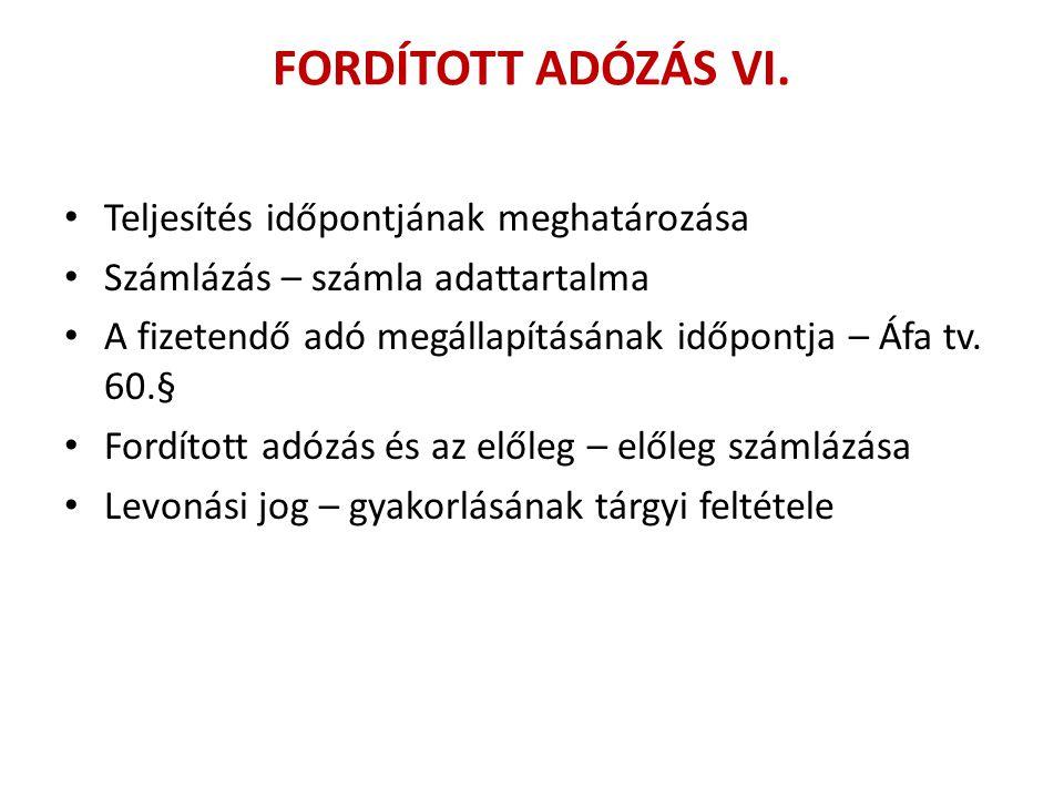 FORDÍTOTT ADÓZÁS VI.