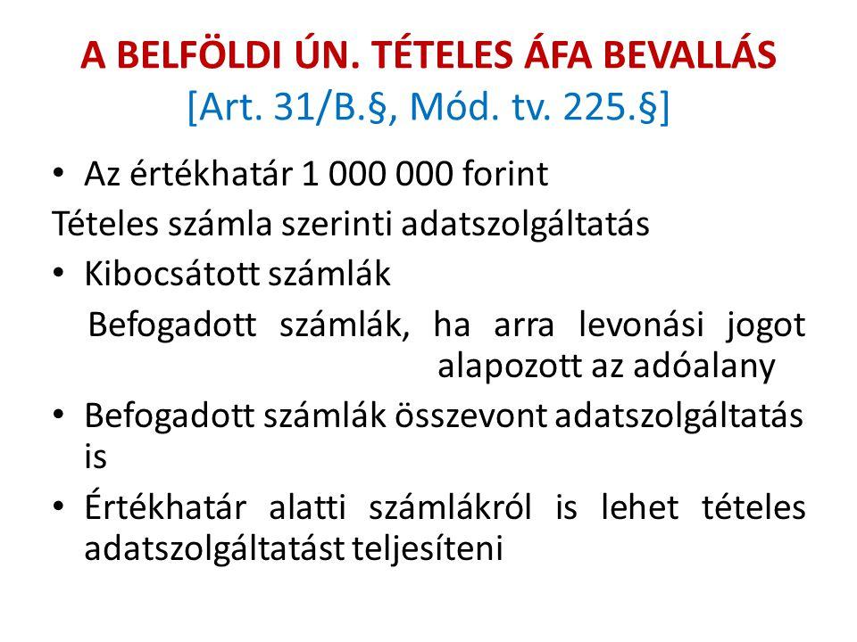 A BELFÖLDI ÚN.TÉTELES ÁFA BEVALLÁS [Art. 31/B.§, Mód.