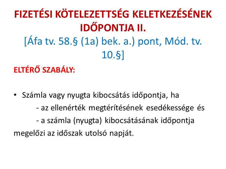 FORDÍTOTT ADÓZÁS IV.[Áfa tv. 142.§ (1) bek. c.) pont, Mód.