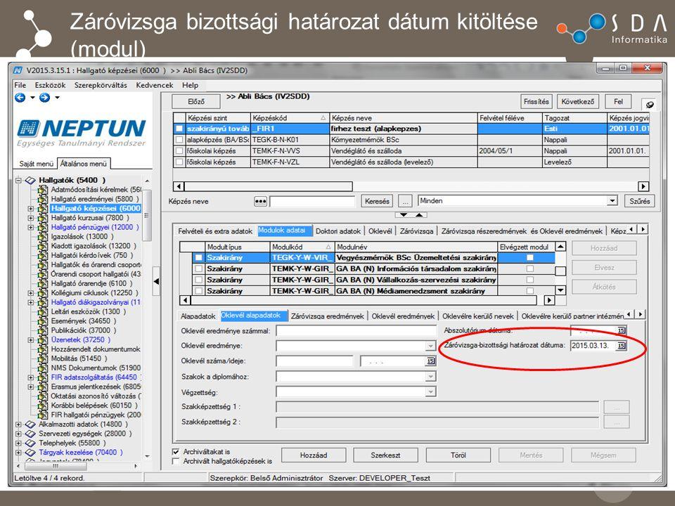 Záróvizsga bizottsági határozat dátum kitöltése (modul)