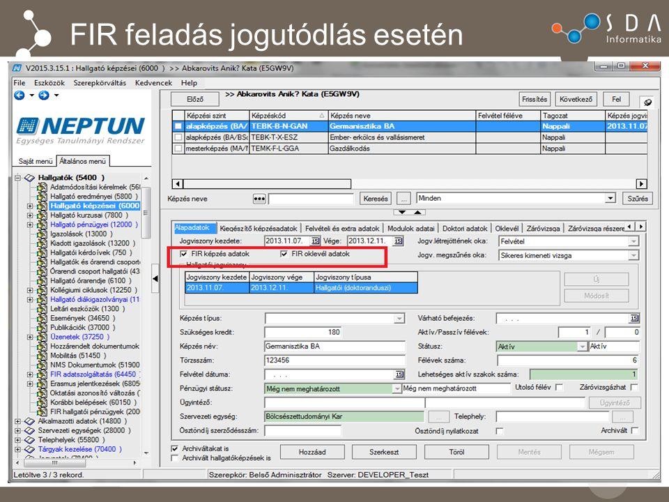 """Jogutódlás esetén jelölőnégyzetek kezelése """"FIR képzés adatok és """"FIR oklevél adatok Alapértelmezetten igaz mindkét jelölőnégyzet."""
