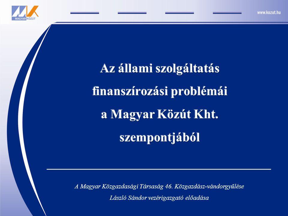 A Magyar Közgazdasági Társaság 46. Közgazdász-vándorgyűlése László Sándor vezérigazgató előadása