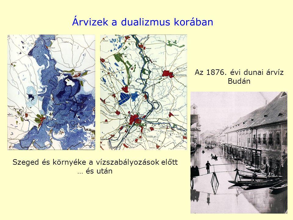 Árvizek a dualizmus korában Szeged és környéke a vízszabályozások előtt … és után Az 1876. évi dunai árvíz Budán