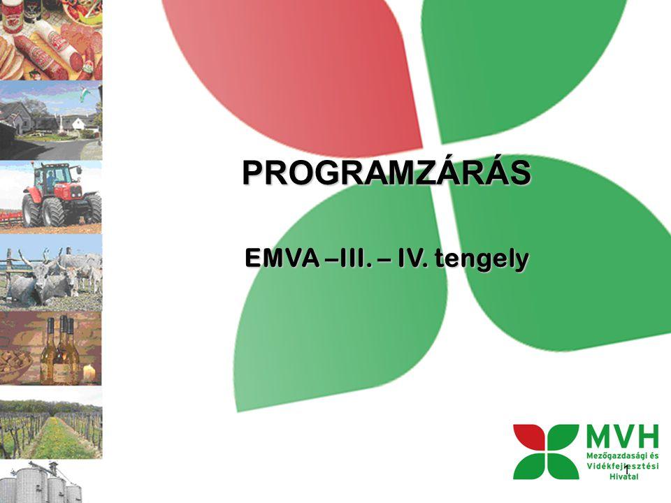 PROGRAMZÁRÁS EMVA –III. – IV. tengely 1