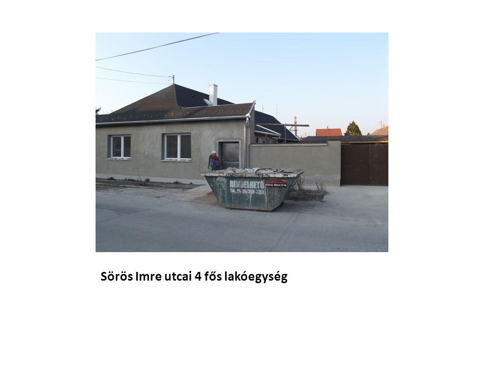 Sörös Imre utcai 4 fős lakóegység