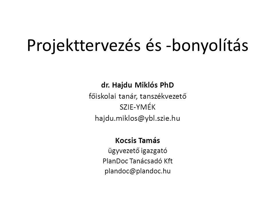 Projekttervezés és -bonyolítás dr.