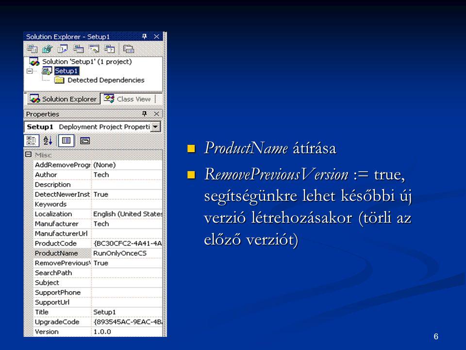 7 Adjuk hozzá a programunk exe-jét az Application Folder -hez (minden exe- beli változtatás esetén fordítsuk újra a setup project-et!) Adjuk hozzá a programunk exe-jét az Application Folder -hez (minden exe- beli változtatás esetén fordítsuk újra a setup project-et!) Adjuk hozzá a szükséges config, illetve icon file-okat Adjuk hozzá a szükséges config, illetve icon file-okat Application Folder property: DefaultLocation alapból: [ProgramFilesFolder] [Manufacturer]\[ProductName] Application Folder property: DefaultLocation alapból: [ProgramFilesFolder] [Manufacturer]\[ProductName]