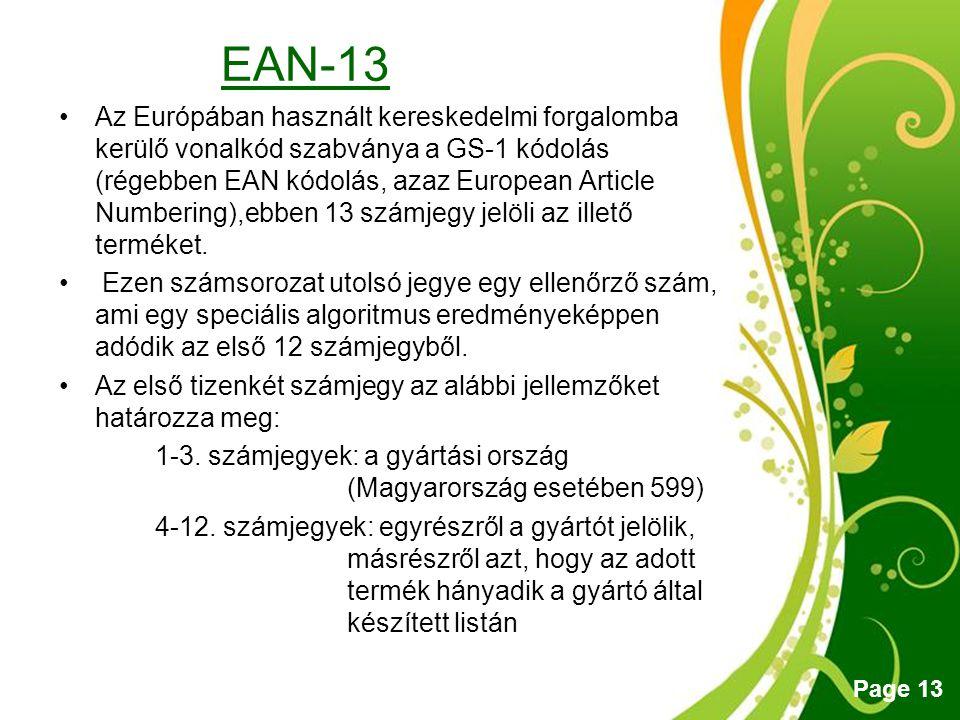 Free Powerpoint Templates Page 13 EAN-13 Az Európában használt kereskedelmi forgalomba kerülő vonalkód szabványa a GS-1 kódolás (régebben EAN kódolás,