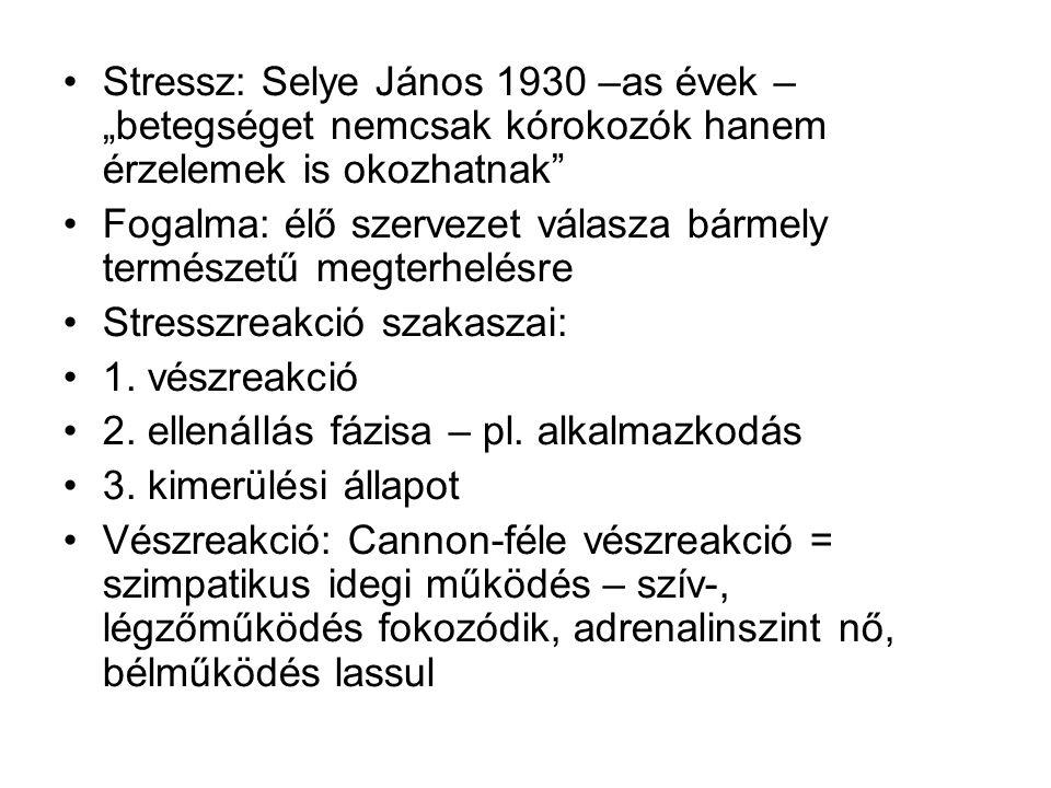 """Stressz: Selye János 1930 –as évek – """"betegséget nemcsak kórokozók hanem érzelemek is okozhatnak"""" Fogalma: élő szervezet válasza bármely természetű me"""