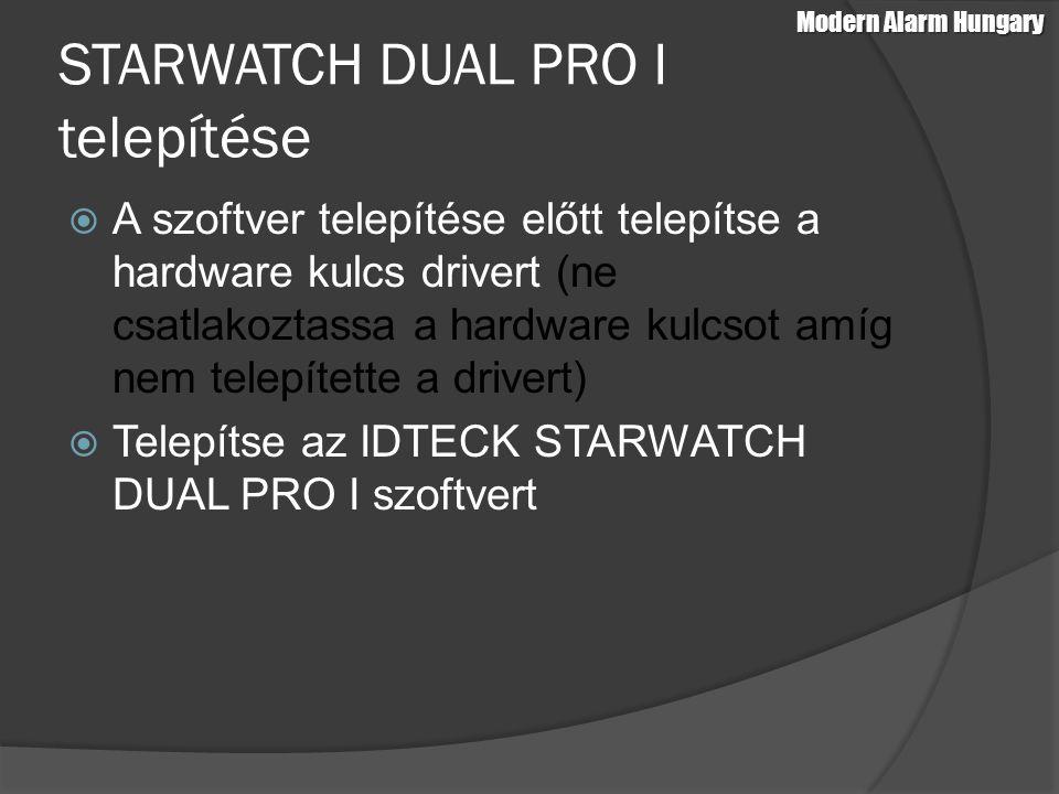 STARWATCH DUAL PRO I telepítése  A szoftver telepítése előtt telepítse a hardware kulcs drivert (ne csatlakoztassa a hardware kulcsot amíg nem telepí