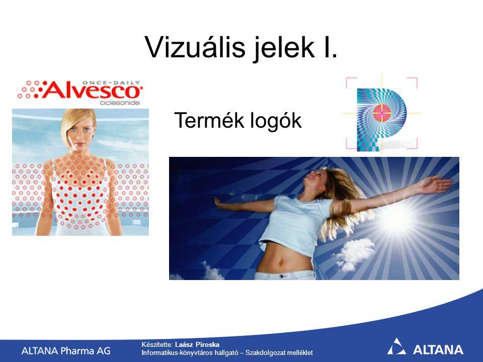 Készítette: Laász Piroska Informatikus-könyvtáros hallgató – Szakdolgozat melléklet Vizuális jelek I.