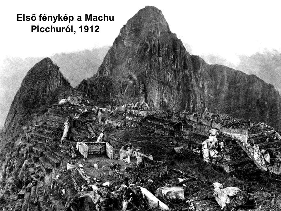 Első fénykép a Machu Picchuról, 1912