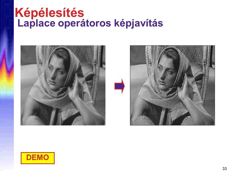 33 Képélesítés Laplace operátoros képjavítás DEMO