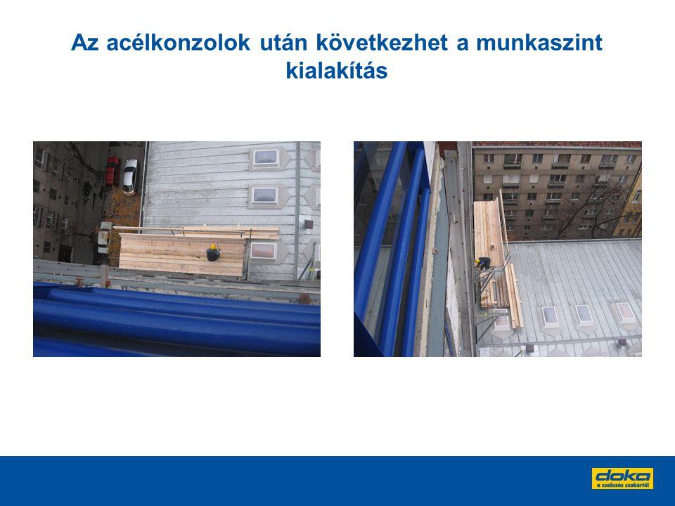 Az acélkonzolok után következhet a munkaszint kialakítás