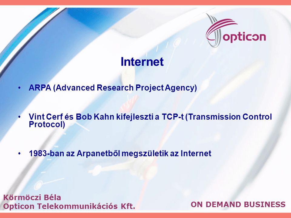 Internet ARPA (Advanced Research Project Agency) Vint Cerf és Bob Kahn kifejleszti a TCP-t (Transmission Control Protocol) 1983-ban az Arpanetből megs