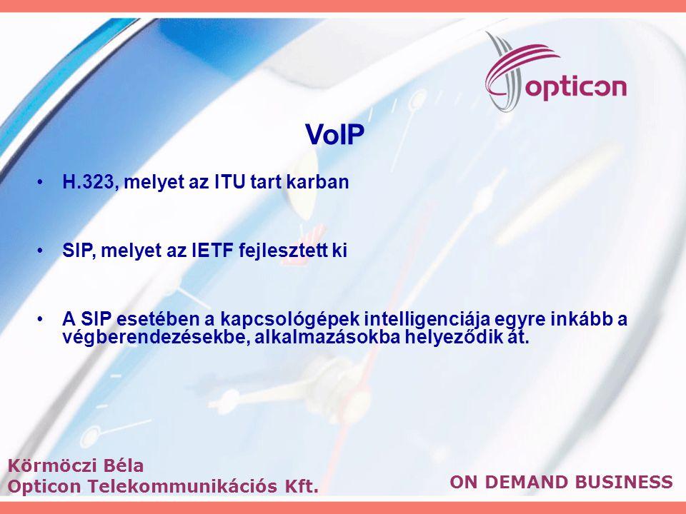 VoIP H.323, melyet az ITU tart karban SIP, melyet az IETF fejlesztett ki A SIP esetében a kapcsológépek intelligenciája egyre inkább a végberendezésekbe, alkalmazásokba helyeződik át.