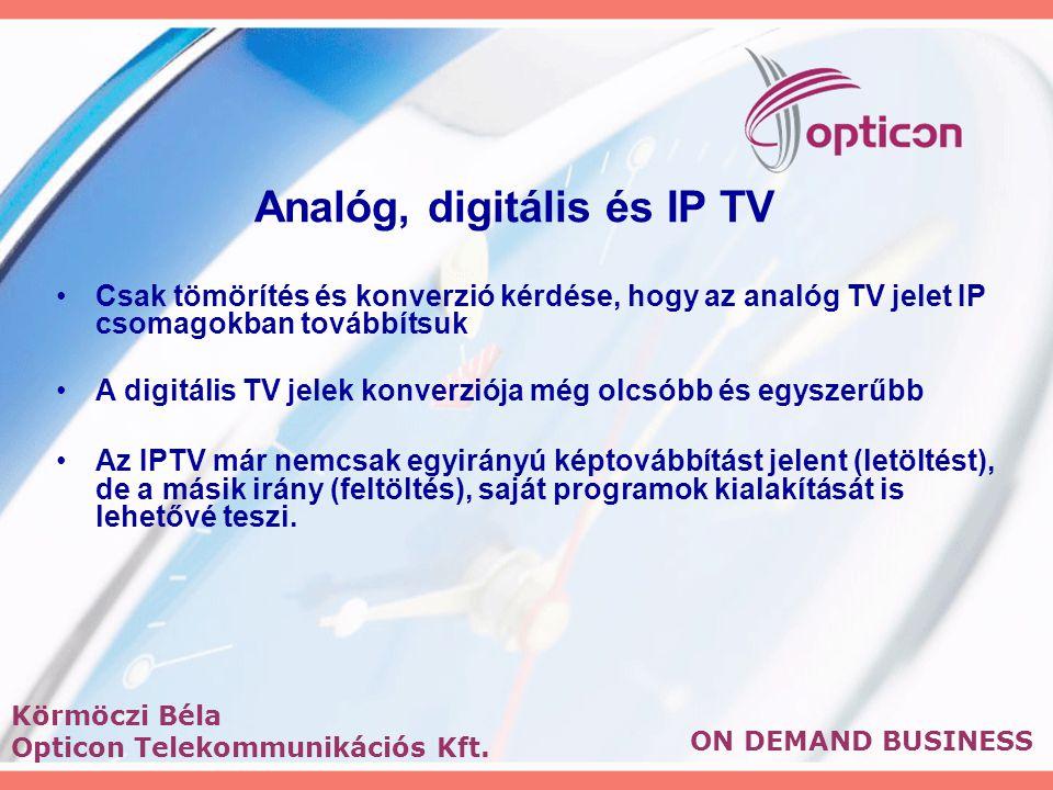Analóg, digitális és IP TV Csak tömörítés és konverzió kérdése, hogy az analóg TV jelet IP csomagokban továbbítsuk A digitális TV jelek konverziója még olcsóbb és egyszerűbb Az IPTV már nemcsak egyirányú képtovábbítást jelent (letöltést), de a másik irány (feltöltés), saját programok kialakítását is lehetővé teszi.