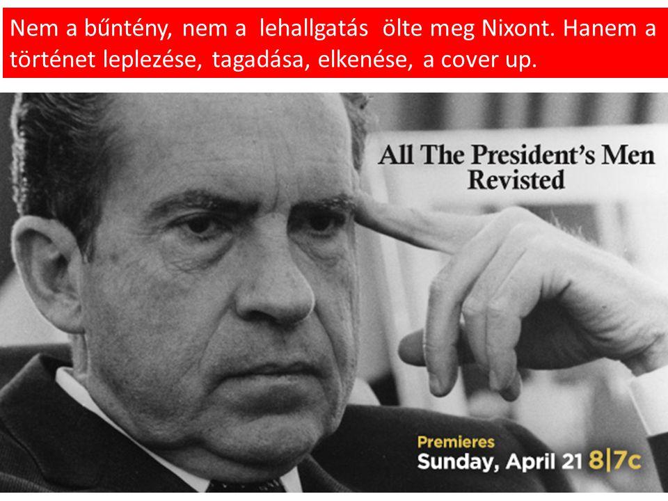 Nem a bűntény, nem a lehallgatás ölte meg Nixont.