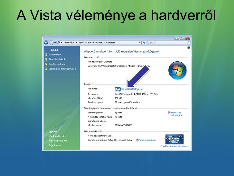 A Vista véleménye a hardverről