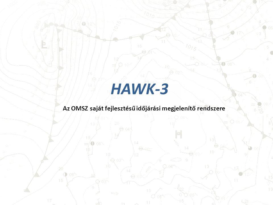 Az OMSZ saját fejlesztésű időjárási megjelenítő rendszere HAWK-3
