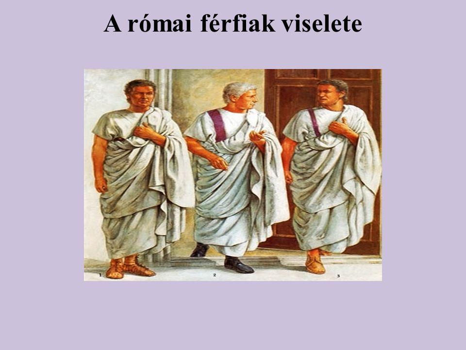 A rómaiak a mediterrán éghajlati viszonyoknak megfelelően általában nem szorosan testhez simuló, hanem bő ruhát viseltek.