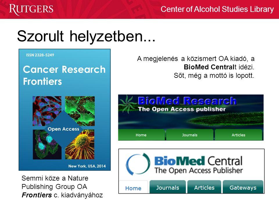 Center of Alcohol Studies Library Szorult helyzetben... Semmi köze a Nature Publishing Group OA Frontiers c. kiadványához A megjelenés a közismert OA