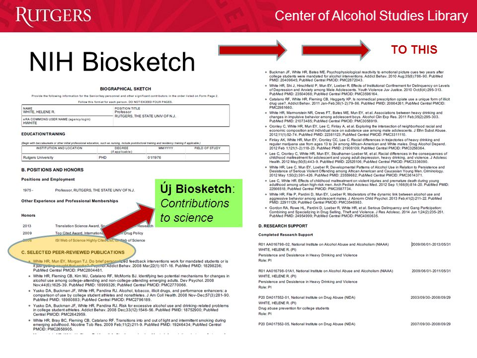 Center of Alcohol Studies Library NIH Biosketch TO THIS Új Biosketch: Contributions to science