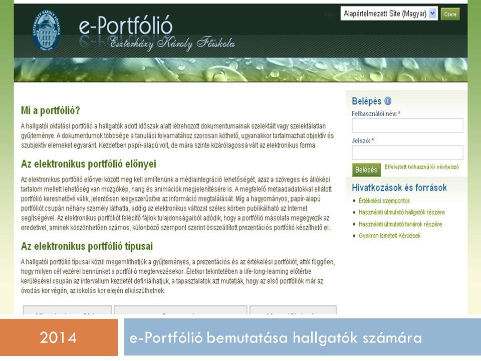 e-Portfólió bemutatása hallgatók számára 2014