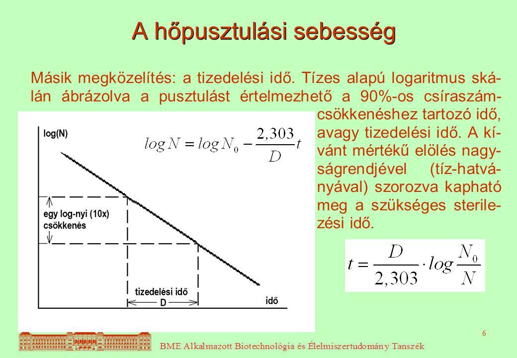 6 Másik megközelítés: a tizedelési idő. Tízes alapú logaritmus ská- lán ábrázolva a pusztulást értelmezhető a 90%-os csíraszám- csökkenéshez tartozó i