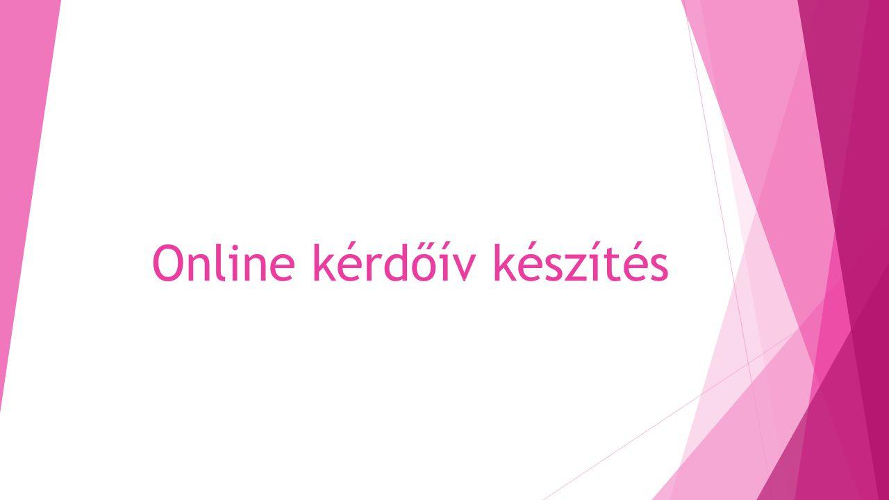 Online kérdőív készítés