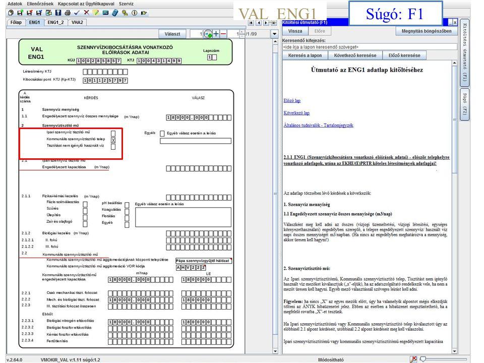 7 VAL_ENG1_2 Engedélyező hatóság kódja oszlop nincs.