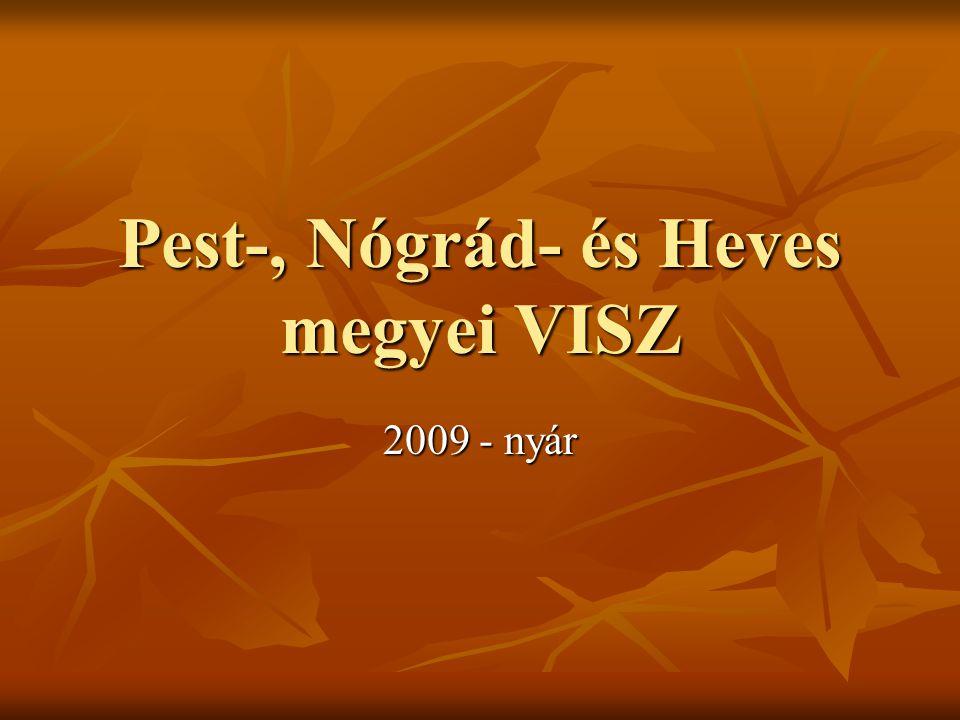 Pest-, Nógrád- és Heves megyei VISZ 2009 - nyár