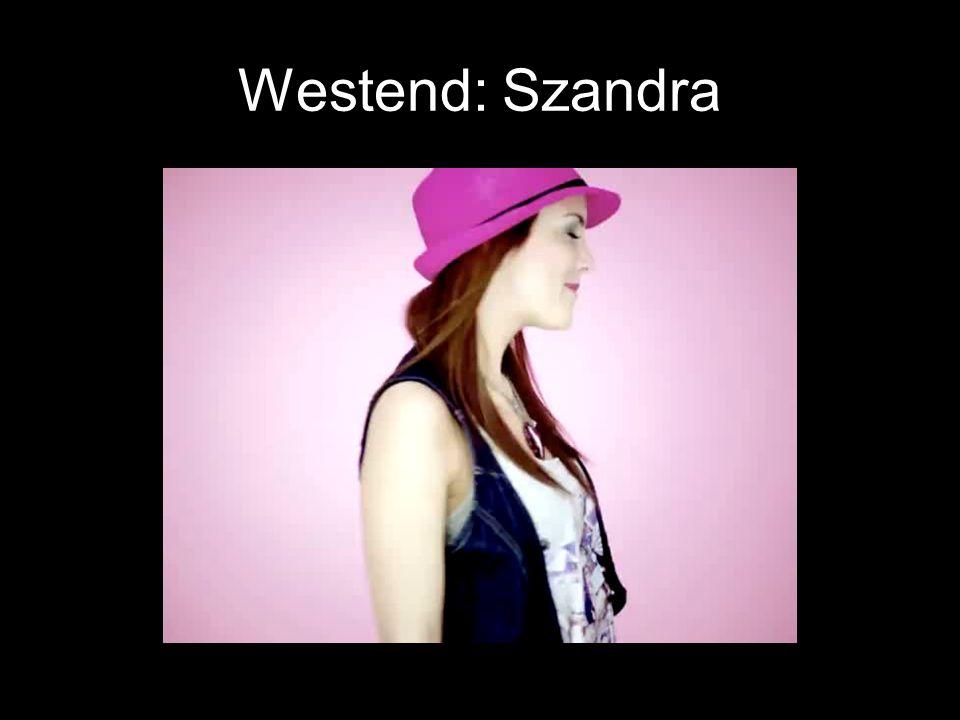 Westend: Szandra